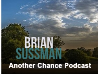 Another Chance Podcast - Brian Sussman