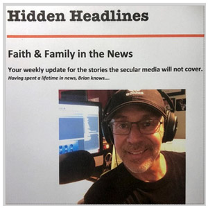Hidden Headlines Podcast - Faith & Family in the News