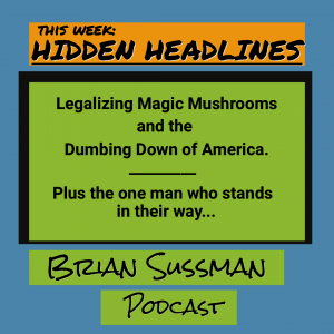 Hidden Headlines: The Dumbing Down of America (it's not an accident)